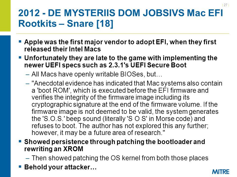 2012 - DE MYSTERIIS DOM JOBSIVS Mac EFI Rootkits – Snare [18]